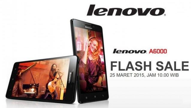 Photo of Flash Sale Lenovo A6000 Kembali Digelar 25 Maret 2015