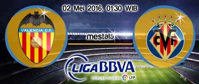 Photo of Prediksi Bola – Valencia vs Villarreal 02 Mei 2016