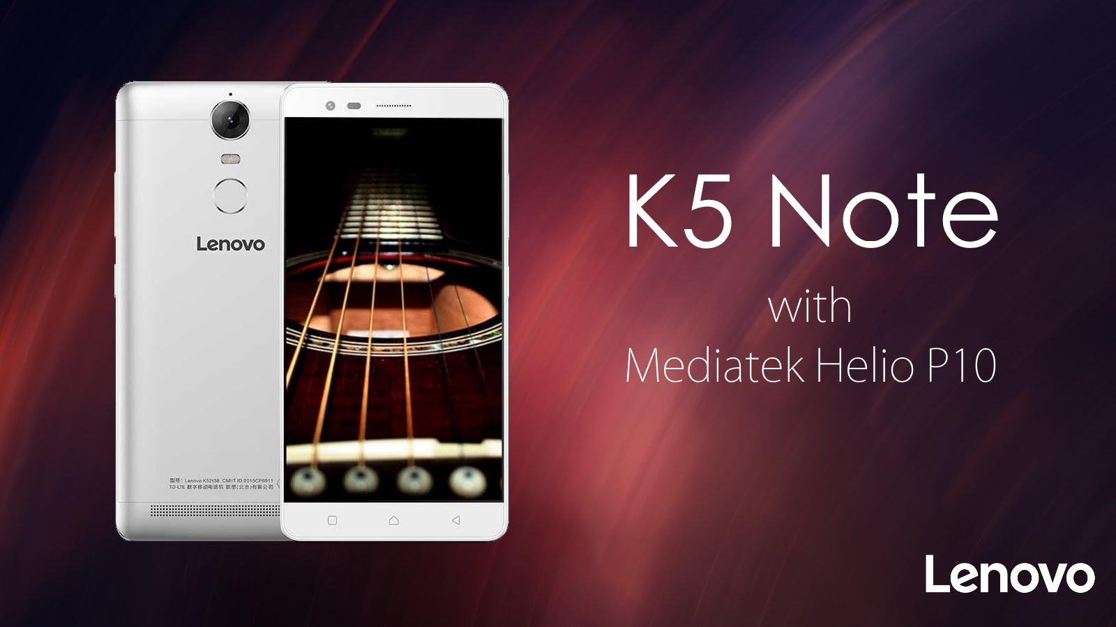 Lenovo K5 Note Usung Chipset MediaTek Helio P10 1