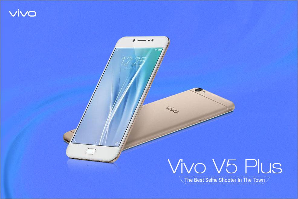 Spesifikasi Vivo V5 Plus dan Kelebihan Yang Diunggulkannya 1