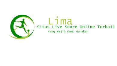 Photo of Lima Situs Live Score Online Terbaik yang Wajib Kamu Gunakan