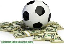 23 Daftar Agen Judi Bola Resmi dan Terpercaya di Indonesia