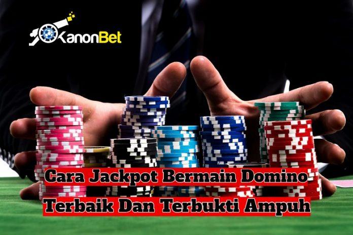 cara jackpot bermain domino