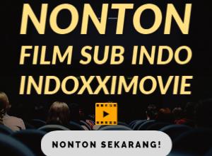 Photo of Ketahui Cara Nonton Film Online Terbaru di Inodxximovie