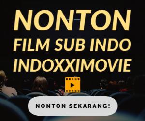 Ketahui Cara Nonton Film Online Terbaru di Inodxximovie 1